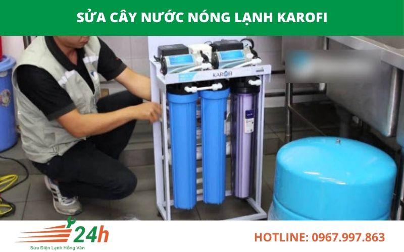 Sửa Cây Nước Nóng Lạnh Karofi